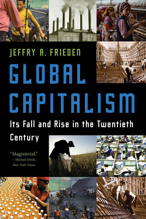 World history trade titles general world history globalization is a choice not a fact it is a result of policy decisions and the politics that shape them jeffry a friedens insightful history explores fandeluxe Choice Image